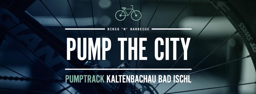 Pump the City Pumptrack Bad Ischl Austrian Pumptrack Series