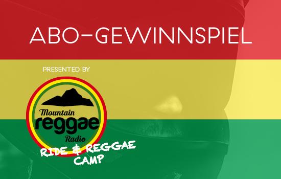 Ride and Reggae Abo Gewinnspiel