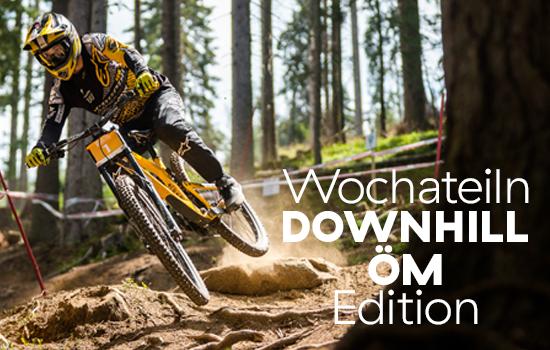 Wochateiln Downhill ÖM 2019