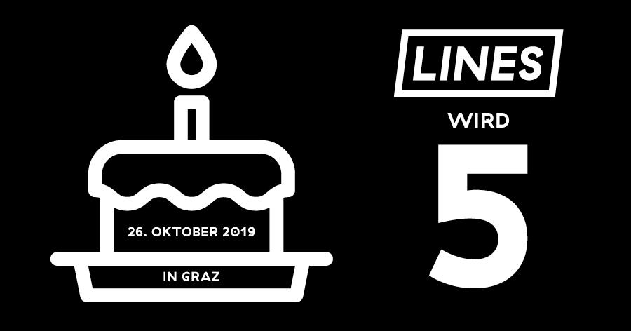 LINES 5-Jahresfeier Graz